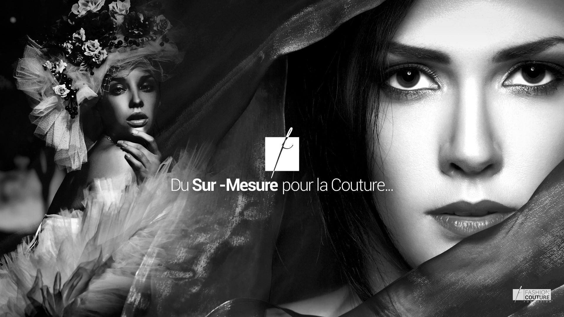 Du Sur-Mesure pour la Couture...